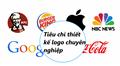 Một số tiêu chí khi thiết kế  logo thương hiệu chuyên nghiệp