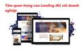 Tầm quan trọng của landing page đối với doanh nghiệp