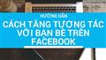 4 Cách đăng bài nhiều tương tác trên Facebook