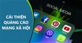 5 cách để cải thiện quảng cáo mạng xã hội hiệu quả