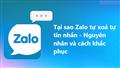 Tại sao tin nhắn Zalo tự động bị xoá – Nguyên nhân và cách khắc phục