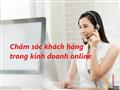 Mẹo chăm sóc khách hàng giúp tăng tỷ lệ chuyển đổi trong kinh doanh online