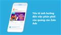 Tìm hiểu yếu tố ảnh hưởng đến việc phân phối quảng cáo Zalo Ads
