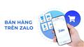 Kinh nghiệm kinh doanh bán hàng trên Zalo hiệu quả nhất