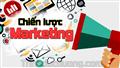 Bí quyết xây dựng chiến lược Marketing hiệu quả