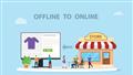 Những điều cần lưu ý khi chuyển đổi từ kinh doanh Offline sang Online