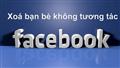 Lọc và hủy bạn bè không tương tác trên facebook - FPlus