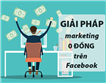 Facebook Marketing 0 đồng