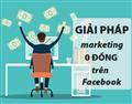 Facebook Marketing 0 đồng