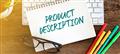 9 Cách mô tả sản phẩm khiến khách hàng mua ngay sau khi đọc - Phần 1
