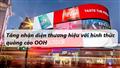 Tăng nhận diện thương hiệu sản phẩm với hình thức quảng cáo OOH