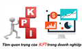 Tầm quan trọng của KPI đối với doanh nghiệp