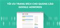 Cách tối ưu trang đích cho quảng cáo Google Adwords