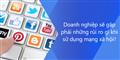 Doanh nghiệp sẽ gặp phải những rủi ro nào khi sử dụng mạng xã hội?