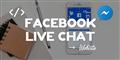 Hướng dẫn cách tích hợp Facebook Chat vào website không cần Plugin