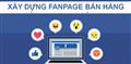 Đo lường hiệu quả của Fanpage bán hàng