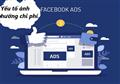 Tiết lộ các yếu tố gây ảnh hưởng đến chi phí Facebook Ads