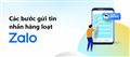 Hướng dẫn cách gửi tin nhắn hàng loạt trên Zalo để bán hàng hiệu quả