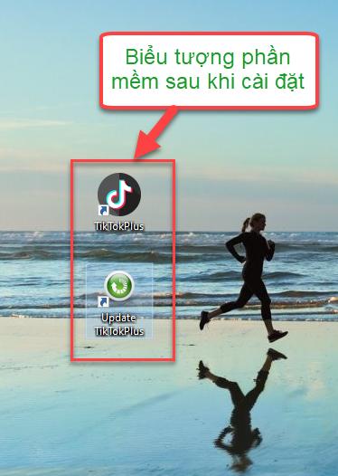 Hướng dẫn tải cài đặt phần mềm TikTokPlus trên máy tính Window XP/7/9/10 8